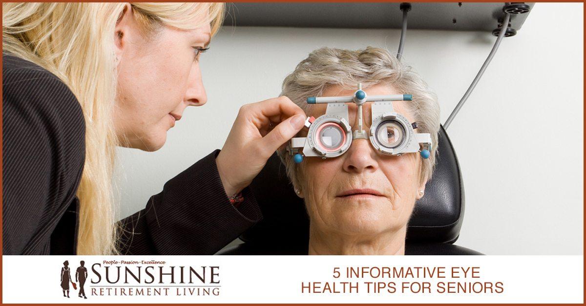 5 Informative Eye Health Tips For Seniors Sunshine