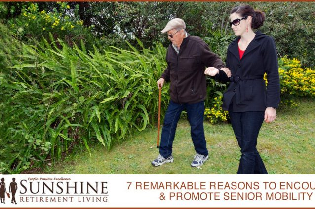 7 Remarkable Reasons To Encourage & Promote Senior Mobility